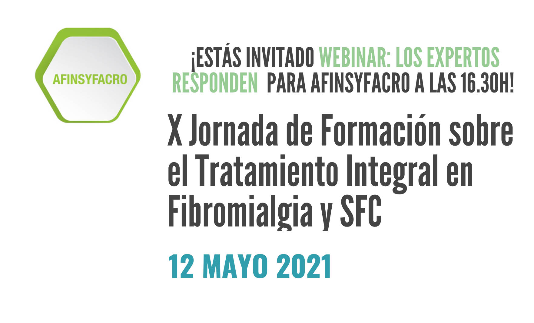 AFINSYFACRO. WEBINAR 2021: X Jornada de Formación Tratamiento integral Fibromialgia y SFC